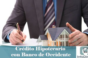 Crédito Hipotecario con Banco Occidente