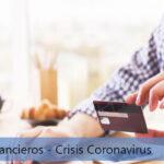 Alivios Financieros - Crisis Coronavirus
